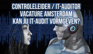 Controleleider IT Auditor vacature Amsterdam