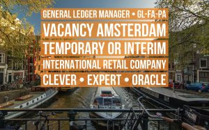 GL Manager GL FA PA General Ledger Oracle vacancy Amsterdam temporary or interim