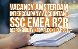 Intercompany accountant emea ssc r2r vacancy Amsterdam