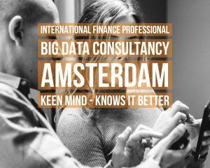 International Finance Professional Big Data Consultancy vacancy Amsterdam