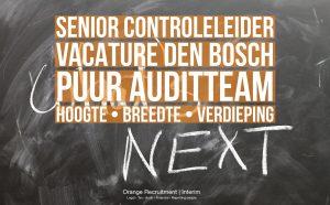 Senior Controleleider vacature Den Bosch hoogte verdieping breedte