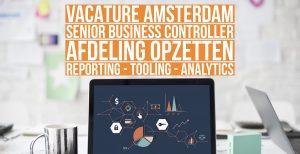 Senior business controller vacature amsterdam