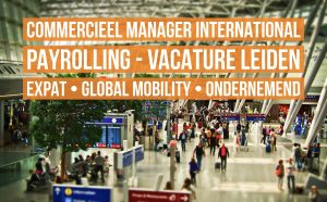 commercieel manager international payrolling vacature leiden global mobility
