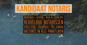 kandidaat notaris personenrecht familierecht ondernemingsrecht vastgoedrecht heuvelrug notarissen vacature