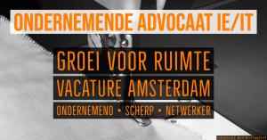 ondernemende advocaat IE-IT vacature amsterdam senior medewerker partner
