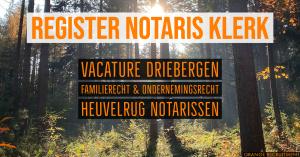 register notaris klerk vacature heuvelrug notarissen driebergen