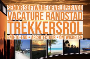 senior software developer vod vacature randstad trekkersrol end-to-en architectuur ontwikkelen