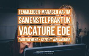 teamleider manager AA:RA vacature Ede ondernemend gezicht van kantoor